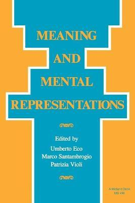 Meaning and Mental Representations