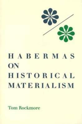 Habermas on Historical Materialism