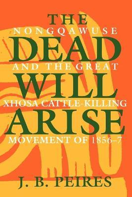 The Dead Will Arise