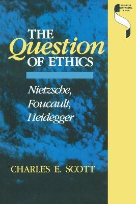 The Question of Ethics
