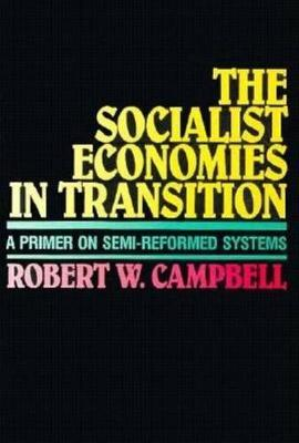 The Socialist Economies in Transition