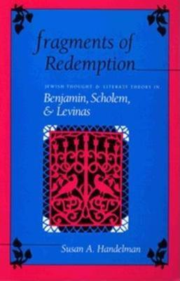 Fragments of Redemption