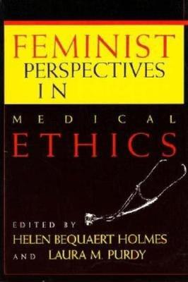 Feminist Perspectives in Medical Ethics