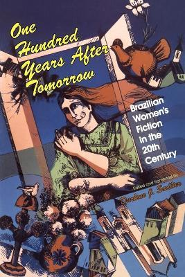 One Hundred Years after Tomorrow