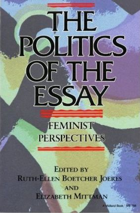 The Politics of the Essay