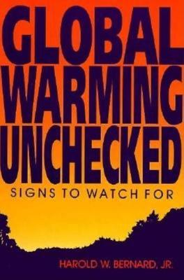 Global Warming Unchecked