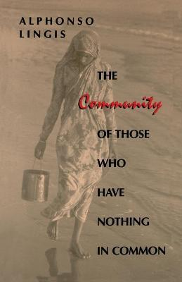 The Community of Those Who Have Nothing in Common