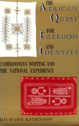 The African Quest for Freedom and Identity