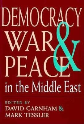 Democracy, War and Peace in the Middle East