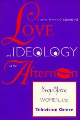 Love and Ideology in the Afternoon