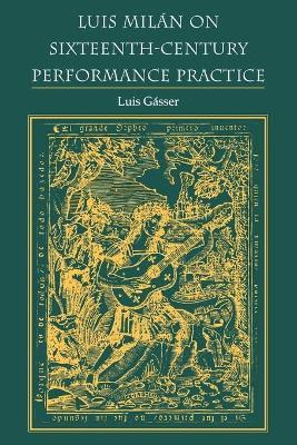 Luis Milan on Sixteenth-Century Performance Practice