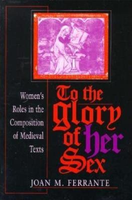 To the Glory of Her Sex