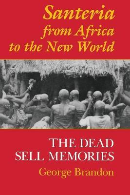 Santeria from Africa to the New World