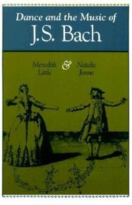 Dance and the Music of J.S.Bach