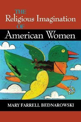 The Religious Imagination of American Women