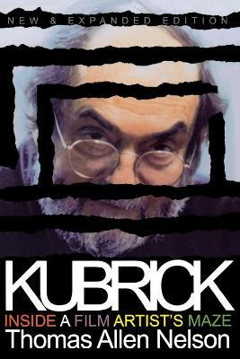 Kubrick, New and Expanded Edition
