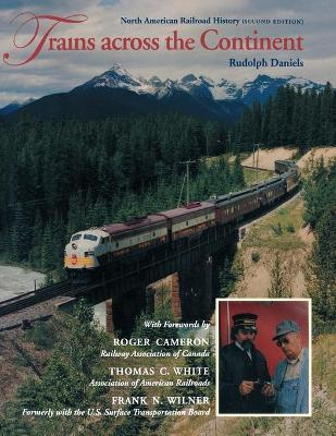 Trains across the Continent, Second Edition