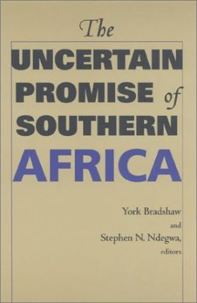 The Uncertain Promise of Southern Africa