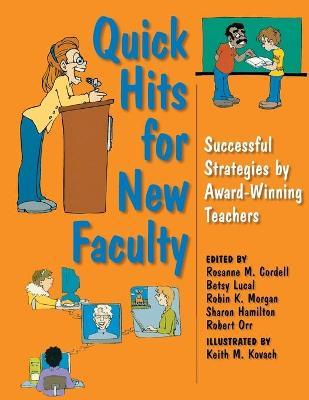Quick Hits for New Faculty