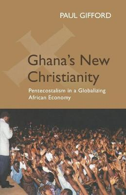 Ghana's New Christianity, New Edition