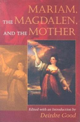 Mariam, the Magdalen and the Mother