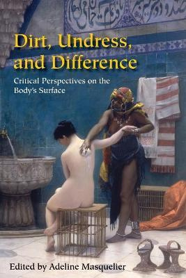 Dirt, Undress, and Difference
