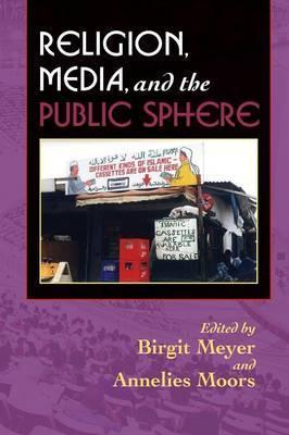 Religion, Media, and the Public Sphere
