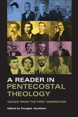 A Reader in Pentecostal Theology