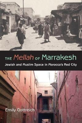 The Mellah of Marrakesh