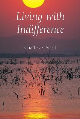 Living with Indifference
