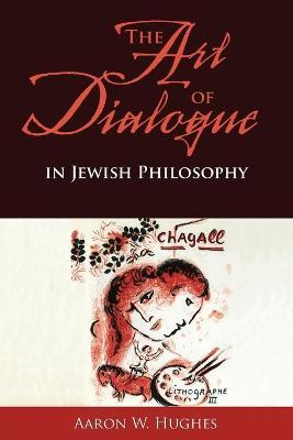 The Art of Dialogue in Jewish Philosophy