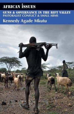 Guns and Governance in the Rift Valley