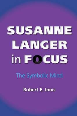 Susanne Langer in Focus