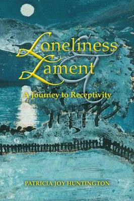 Loneliness and Lament