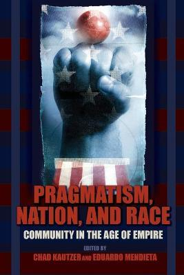 Pragmatism, Nation, and Race