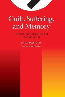 Guilt, Suffering, and Memory