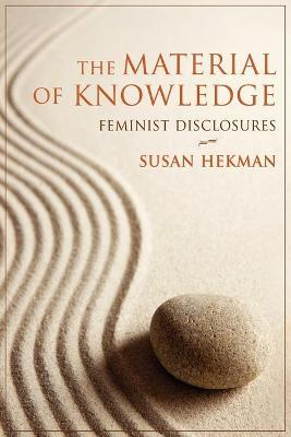 The Material of Knowledge
