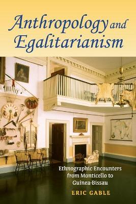 Anthropology and Egalitarianism