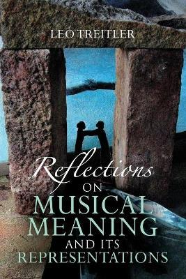 Reflections on Musical Meaning and Its Representations : Leo