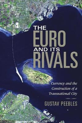 The Euro and Its Rivals