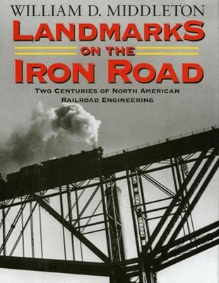 Landmarks on the Iron Road