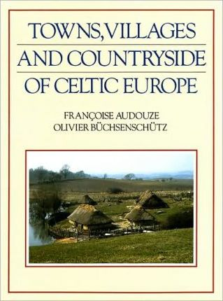 Towns Villages & Countryside of Celtic