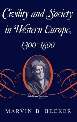 Civility and Society in Western Europe, 1300-1600
