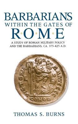Barbarians within the Gates of Rome