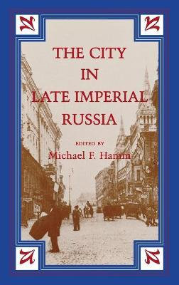 The City in Late Imperial Russia