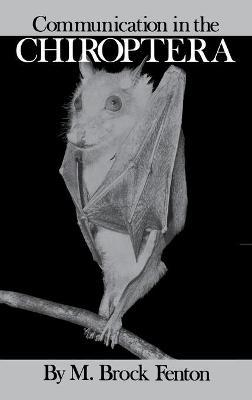 Communication in the Chiroptera