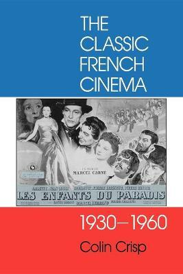 The Classic French Cinema, 1930-60