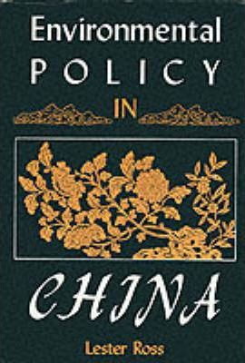 Environmental Policy in China