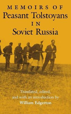Memoirs of Peasant Tolstoyans in Soviet Russia