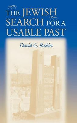 The Jewish Search for a Usable Past